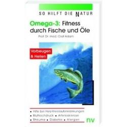 Olaf Adam: Omega-3, Fitness durch Fische und Öle